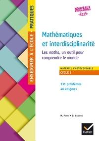 Michèle Pomme et Dominique Valentin - Mathématiques et interdisciplinarité - Les maths, un outil pour comprendre le monde - Matériel photocopiable Cycle 3.