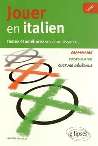Jouer en italien - Testez et améliorez vos connaissances : grammaire, vocabulaire, culture générale.pdf
