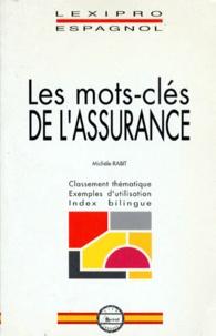 Michèle Rabit - Les mots clés de l'assurance.