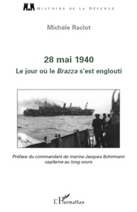 Michèle Raclot - 28 mai 1940, Le jour ou le Brazza s'est englouti.