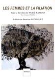Michèle Ramond - Les femmes et la filiation.