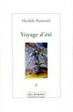 Michèle Ramond - Voyage d'été.