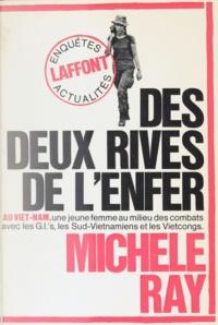 Michèle Ray et Jean-François Chauvel - Des deux rives de l'enfer.