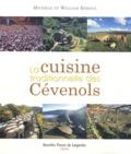 Michèle Reboul et William Reboul - La cuisine traditionnelle des Cévenols.