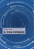 Michèle Reich - D for Durand.
