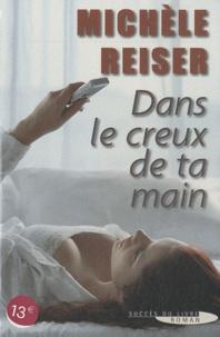 Michèle Reiser - Dans le creux de ta main.