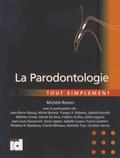 Michèle Reners et Jean-Pierre Albouy - La parodontologie tout simplement.