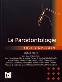 Michèle Reners - La parodontologie tout simplement.