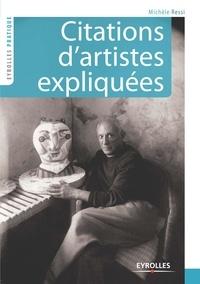 Michèle Ressi - Citations d'artistes expliquées - La voix des créateurs, les voies de la création.