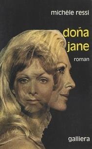 Michèle Ressi - Doña Jane.