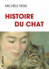 Michèle Ressi - Histoire du chat.