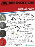 Michèle Ressi - L'Histoire en citations - dictionnaire.