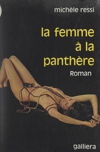 Michèle Ressi - La femme à la panthère.