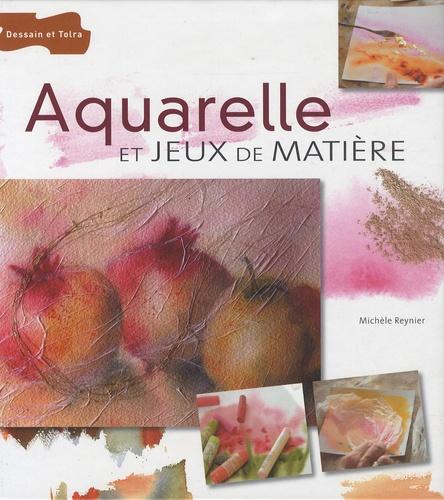 Michèle Reynier - Aquarelle et jeux de matière.