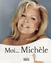 Michèle Richard - Moi... Michèle.