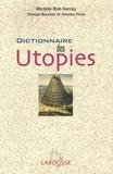 Michèle Riot-Sarcey - Dictionnaire des Utopies.