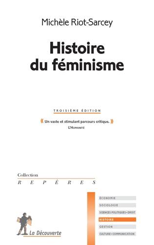 Michèle Riot-Sarcey - Histoire du féminisme.