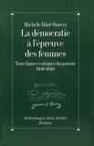 Michèle Riot-Sarcey - La Démocratie à l'épreuve des femmes.