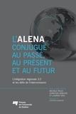 Michèle Rioux et Christian Deblock - L'ALENA conjugué au passé, au présent et au futur - L'intégration régionale 3.0 et les défis de l'interconnexion.