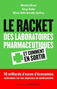 Le racket des laboratoires pharmaceutiques - Et comment sen sortir.pdf