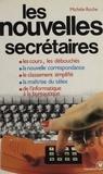 Michèle Roche - Les Nouvelles secrétaires.