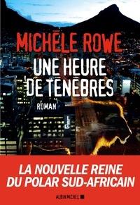 Michèle Rowe et Michèle Rowe - Une heure de ténèbres - Une enquête de Persy Jonas.