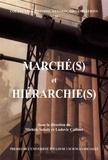 """Michèle Saboly et Ludovic Cailluet - """"Marché(s) et hiérarchie(s)""""."""