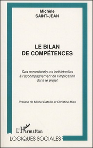 Le bilan de compétences. Des caractéristiques individuelles à laccompagnement de limplication dans le projet.pdf