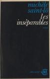 Michèle Saint-Lo - Les inséparables.
