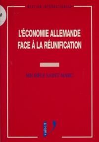 Michèle Saint Marc - L'économie allemande face à la réunification.