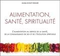 Michèle Schmitt-Remark - Alimentation, santé, spiritualité - L'alimentation au service de la santé, de la connaissance de soi et de l'évolution spirituelle.