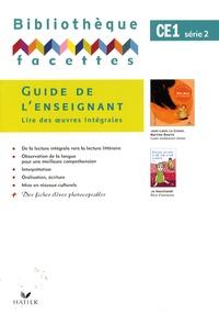 Michèle Schöttke - Bibliothèque facettes CE1 - Guide de l'enseignant - Lire des oeuvres intégrales.