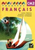 Michèle Schöttke - Facettes Français cm2 - Nouveaux programmes, pack Livre + mémo.