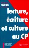 Michèle Schöttke et Catherine Tauveron - Lecture, écriture et culture au cours préparatoire.