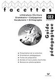 Michèle Schöttke et François Tournaire - Lecture-écriture, grammaire, conjugaison, vocabulaire, orthographe CE2 cycle 3 - Guide pédagogique.
