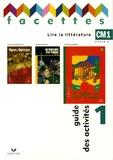 Michèle Schöttke - Lire la littérature CM1 Cycle 3 - Guide des activités 1.