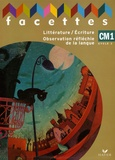Michèle Schöttke et François Tournaire - Pack en 2 volumes : Littérature/Ecriture Observation réfléchie de la langue; Mémo - CM1 cycle 3.