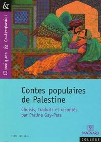 Michèle Sendre - Contes populaires de Palestine.