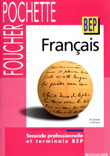 Francais Seconde Professionnelle Et Terminale Bep