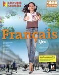 Michèle Sendre-Haïdar et Françoise Abjean - Français 2de 1re Tle Bac Pro Lectures croisées.