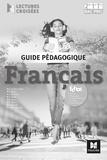 Michèle Sendre-Haïdar et Françoise Abjean - Français 2de 1re Tle Bac Pro - Guide pédagogique.