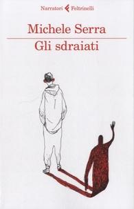 Michele Serra - Gli sdraiati.