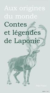 Michèle Simonsen et Baptiste Hersoc - Contes et légendes de Laponie.