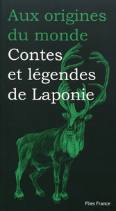 Télécharger ebook pdfs en ligne Contes et légendes de Laponie par Michèle Simonsen, Baptiste Hersoc PDF MOBI DJVU 9782373801217 in French