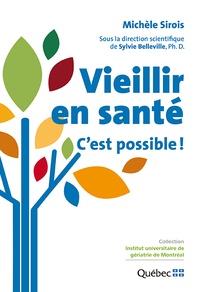 Michèle Sirois - Vieillir en santé - C'est possible !.