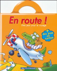 Bruno Coispel et Michèle Soldevila - En route ! (avion) + des jeux en carton.