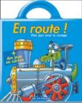 Bruno Coispel et Michèle Soldevila - En route ! (train) + des jeux en carton.