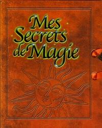 Michèle Soldevila - Mes secrets de magie.