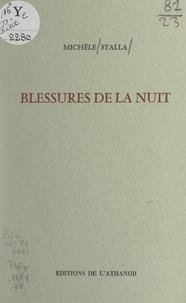 Michèle Stalla et Jean-Luc Maxence - Blessures de la nuit.