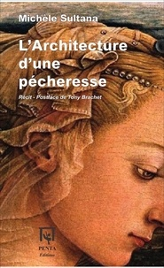 Michèle Sultana - L'architecture d'une pécheresse - Récit.